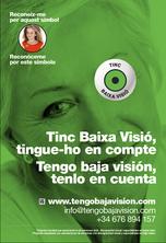 CAMPANYA DE SENSIBILITZACIÓ TINC BAIXA VISIÓ